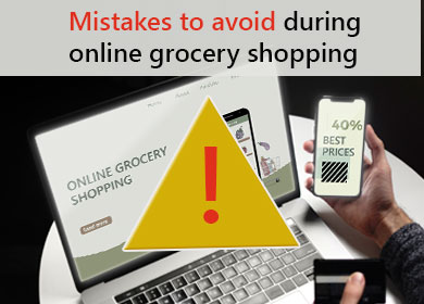 Most Common Mistakes to avoid during online grocery shopping