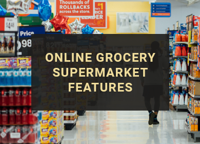 Experiencing the Unique Features of Online Grocery Supermarket