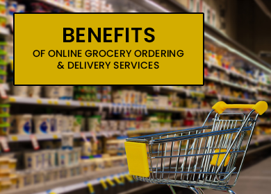 The Key Benefits of Online Grocery Ordering and Delivery Services