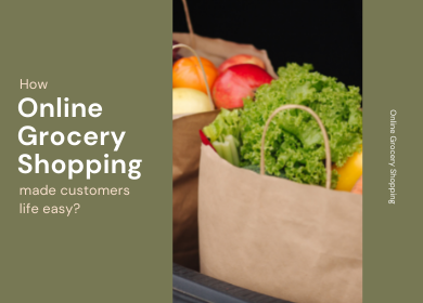 How online grocery shopping has made the lives of customers easier?